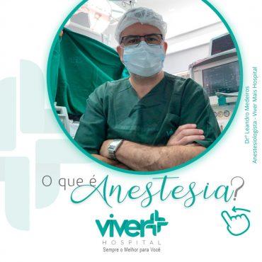O que é anestesia?